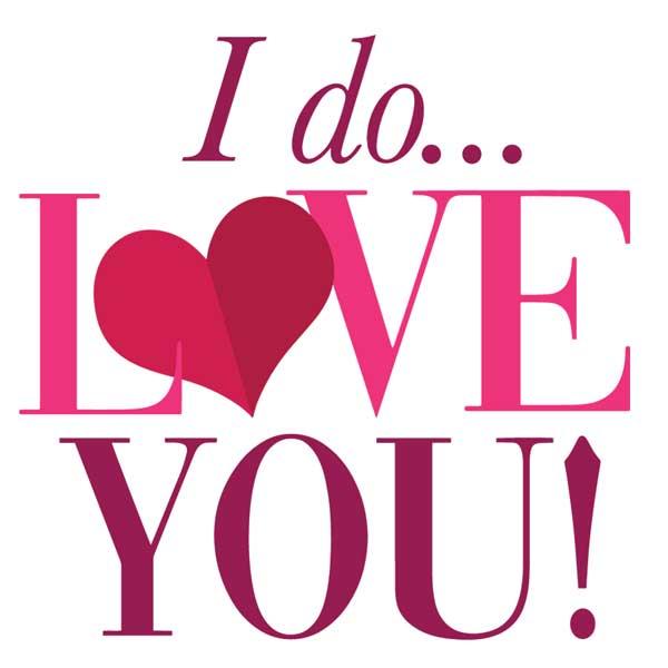 I Do Love You